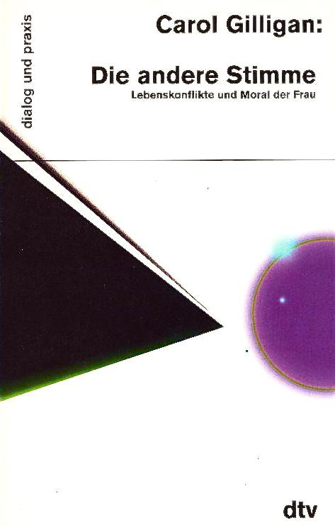 Carol Gilligan - Die andere Stimme (dtv 1996)