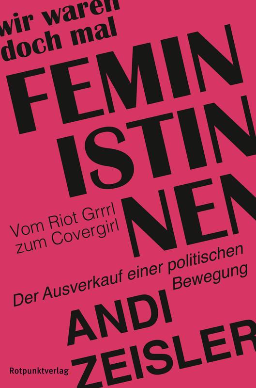 Wir waren doch mal Feministinnen / Rotpunktverlag
